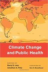 Climate Change and Public Health by Barry S. Levy and Johnathan A. Patz