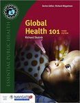 Global Health 101 (3rd ed.) by Richard Skolnik