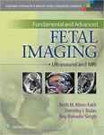 Fundamental and Advanced Fetal Imaging: Ultrasound and MRI by Beth M. Kline-Fath, Dorothy I. Bulas, and Sarah Clauss