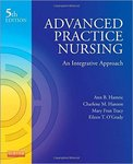 Advanced Practice Nursing: An Integrative Approach by Ann B. Hamric, Charlene M. Hanson, Mary Fran Tracy, and Eileen T. O'Grady