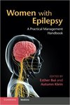 Women with Epilepsy: A Practical Management Handbook by Esther Bui and Autumn M. Klein