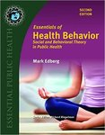 Essentials of Health Behavior: Social and Behavioral Theory in Public Health by Mark Edberg