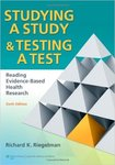Studying A Study and Testing a Test: Reading Evidence-based Health Research (6th ed.) by Richard K. Riegelman