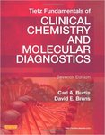 Tietz Fundamentals of Clinical Chemistry and Molecular Diagnostics (7th ed.) by Barbara G. Sawyer