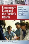 Emergency Care and the Public's Health by Jesse M. Pines, Jameel Abualenain, James Scott, and Robert Shesser