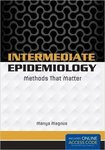 Intermediate Epidemiology: Methods That Matter (Pap/Psc Edition) by Manya Magnus