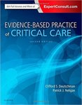 Evidence-Based Practice of Critical Care (2nd Ed.) by Clifford S. Deutschman and Patrick J. Neligan