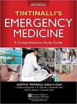 Tintinalli's Emergency Medicine : A Comprehensive Study Guide (8th Ed.) by Judith Tintinalli and + 5 more