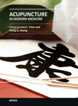 Acupuncture in Modern Medicine by Lucy L. Chen and Tsung O. Cheng