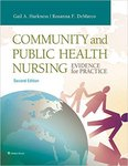 Community and Public Health Nursing: Evidence for Practice (2nd ed.) by Gail A. Harkness and Rosanna F. DeMarco