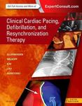 Clinical Cardiac Pacing, Defibrillation, and Resynchronization Therapy by Kenneth Ellenbogen, Bruce L. Wilkoff, Neal Kay, Chu-Pak Lau, and Angelo Auricchio