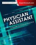 Physician Assistant: A Guide to Clinical Practice (5th ed.) by Ruth Ballweg