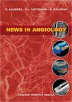 News in Angiology by C. Allegra, P. L. Antignani, and E. Kalodiki