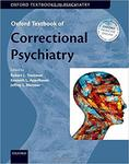 Oxford Textbook of Correctional Psychiatry (1st Ed.)