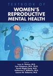 Textbook of Women's Reproductive Mental Health