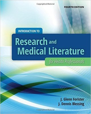Introduction To Research And Medical Literature For Health Professionals (4th ed.)