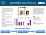 Better Bone Health: Health Community Clinic by Naijah Hughes, Dakota Turnage, Kintara Williams, and Christopher Fangna