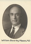 William Beverley Mason, M.D., 1930s