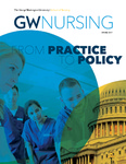 GW Nursing, Spring 2017 by George Washington University, School of Nursing